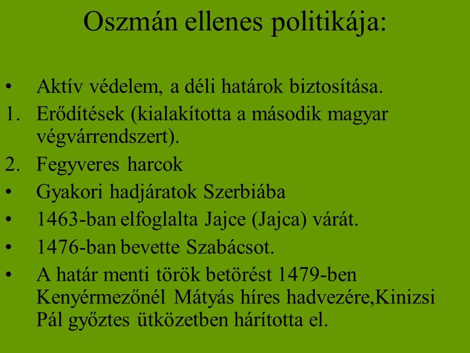 Oszmán ellenes politikája: