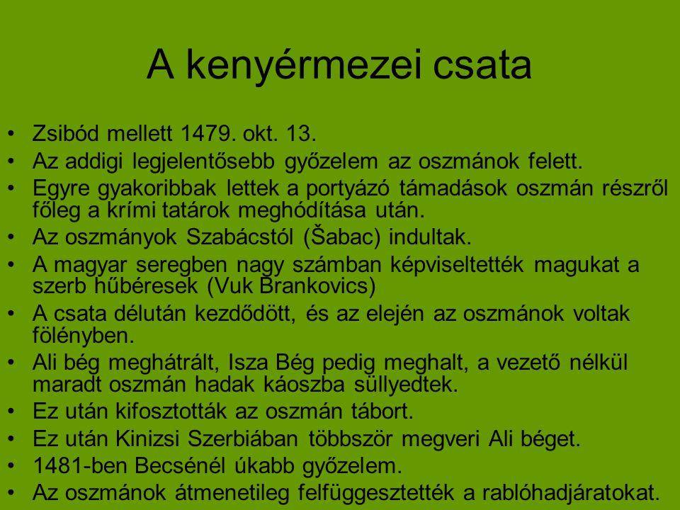 A kenyérmezei csata Zsibód mellett 1479. okt. 13.