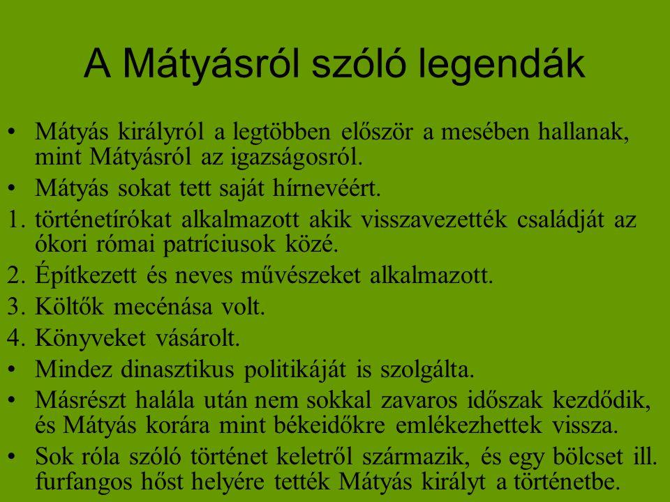 A Mátyásról szóló legendák