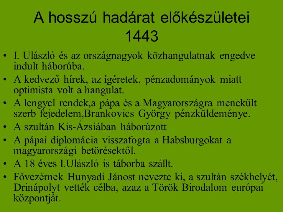A hosszú hadárat előkészületei 1443