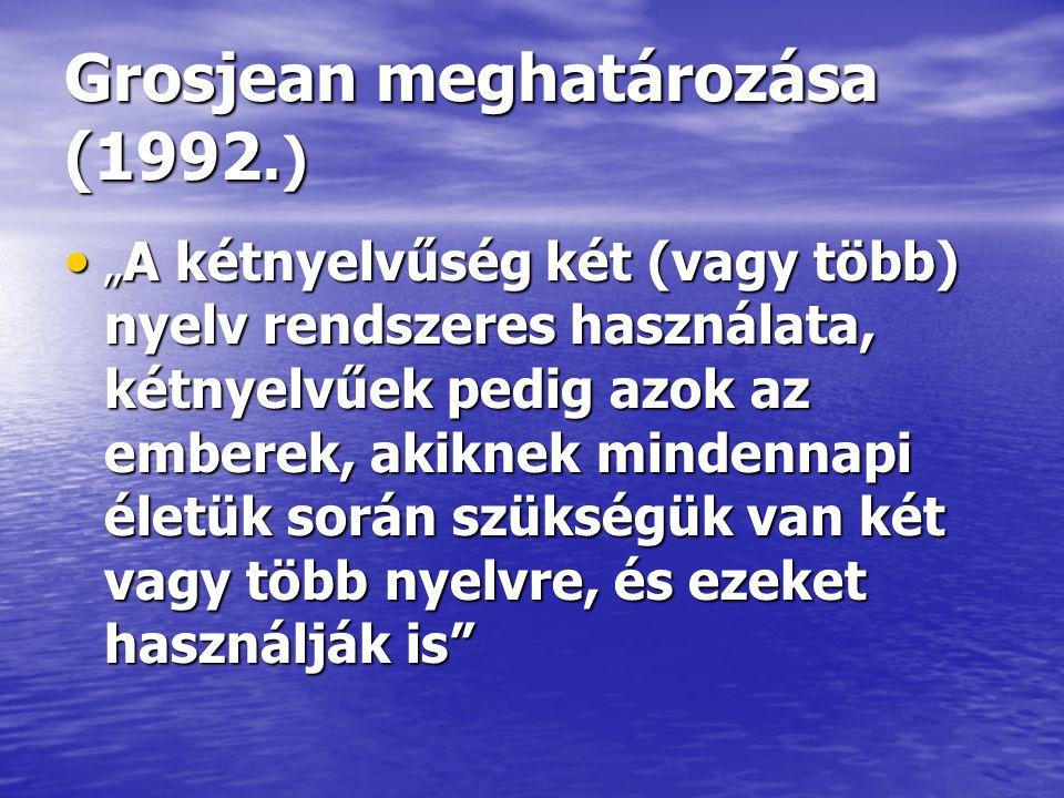 Grosjean meghatározása (1992.)