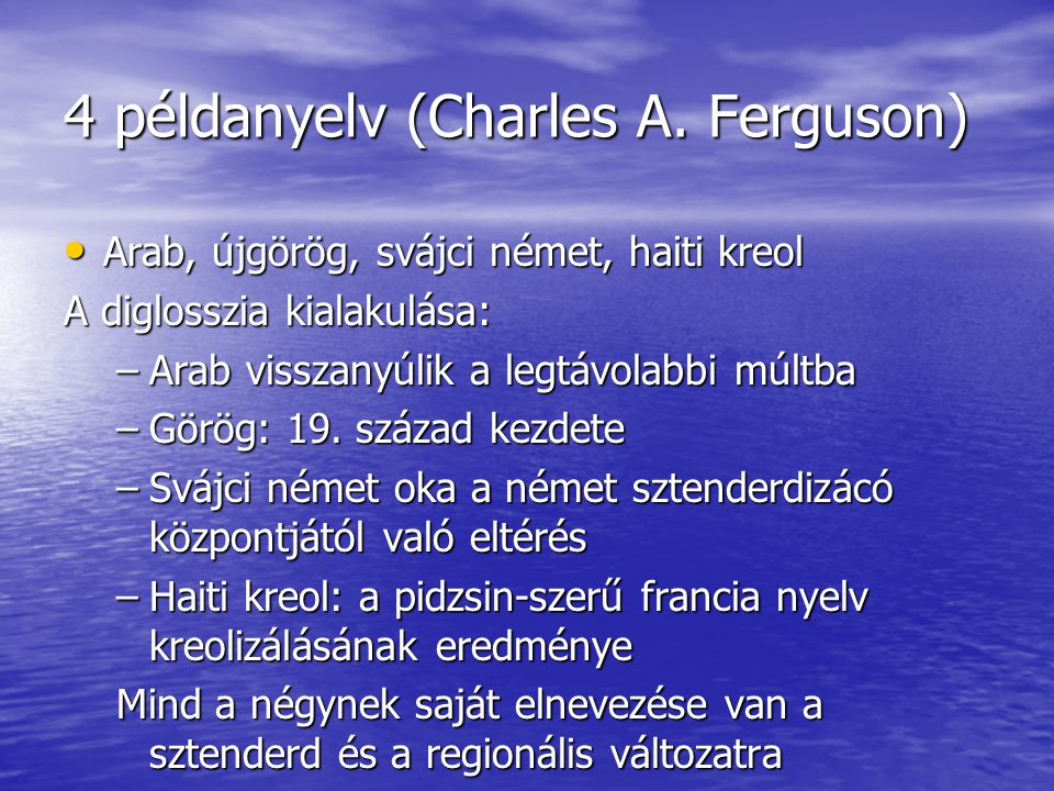 4 példanyelv (Charles A. Ferguson)