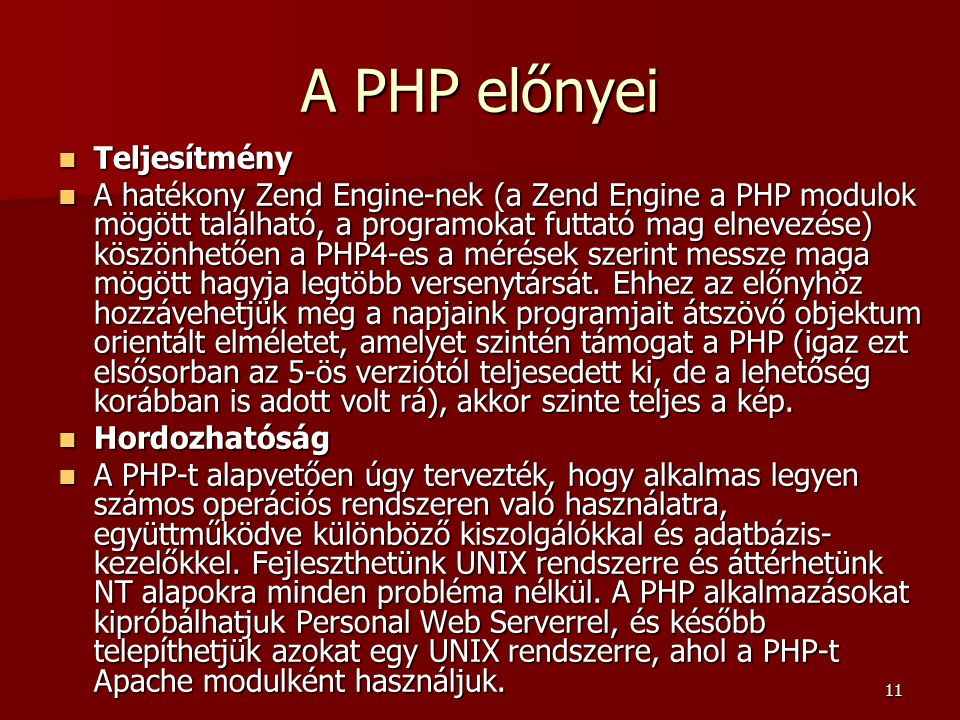 A PHP előnyei Teljesítmény