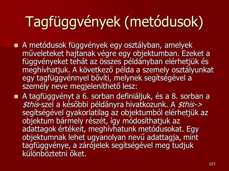 Tagfüggvények (metódusok)