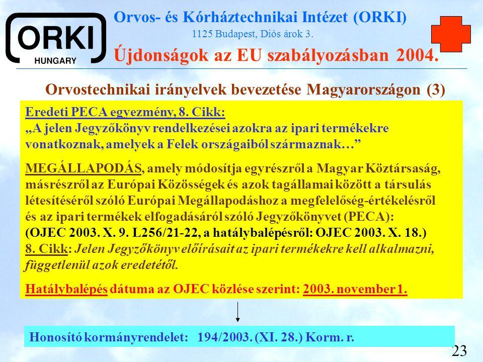 Orvostechnikai irányelvek bevezetése Magyarországon (3)
