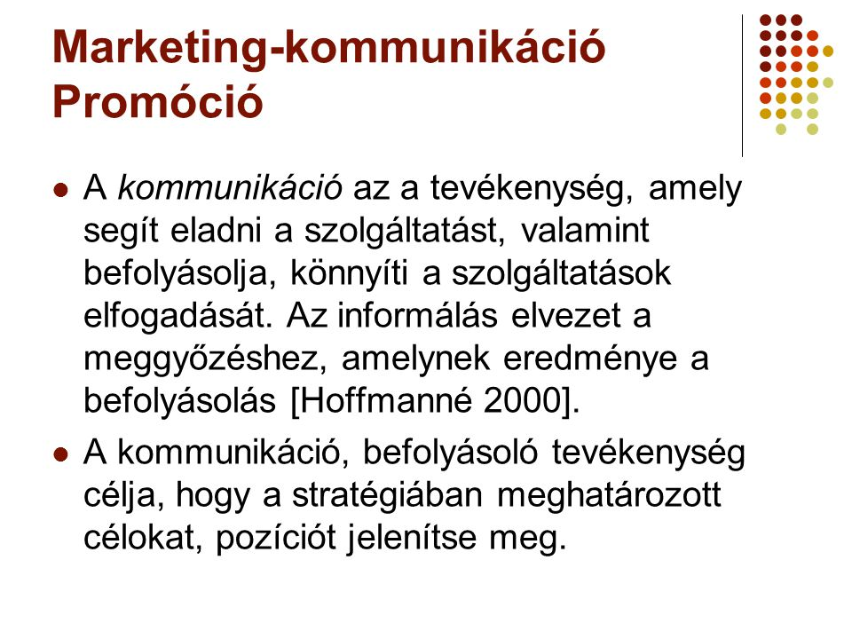 Marketing-kommunikáció Promóció