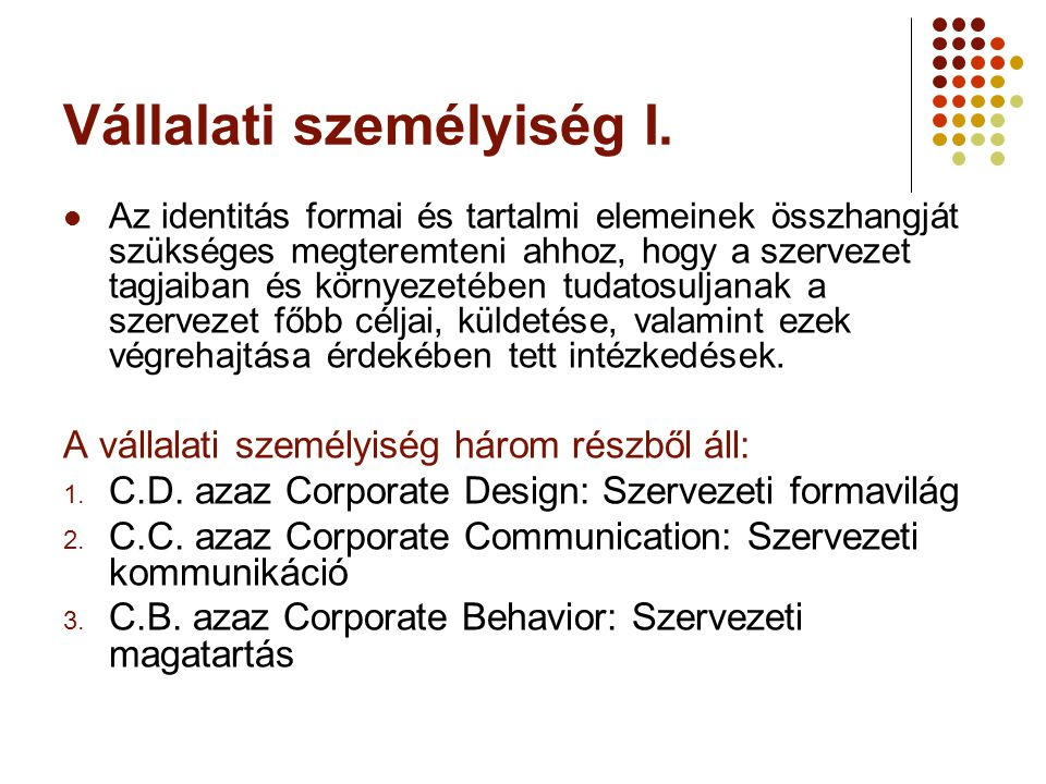 Vállalati személyiség I.