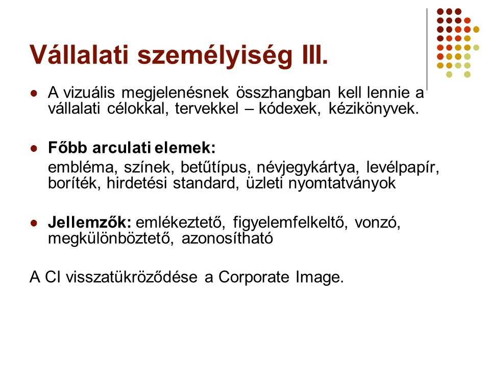 Vállalati személyiség III.