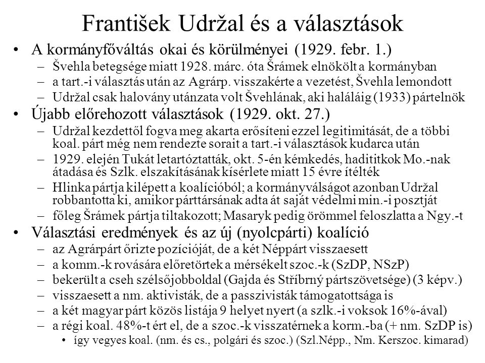 František Udržal és a választások