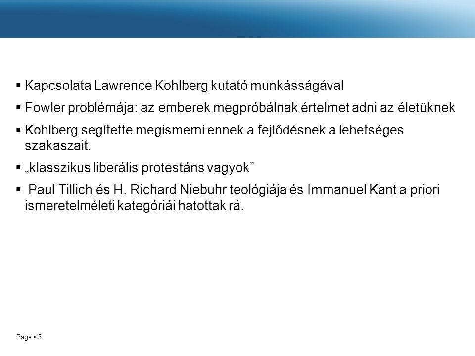 Kapcsolata Lawrence Kohlberg kutató munkásságával