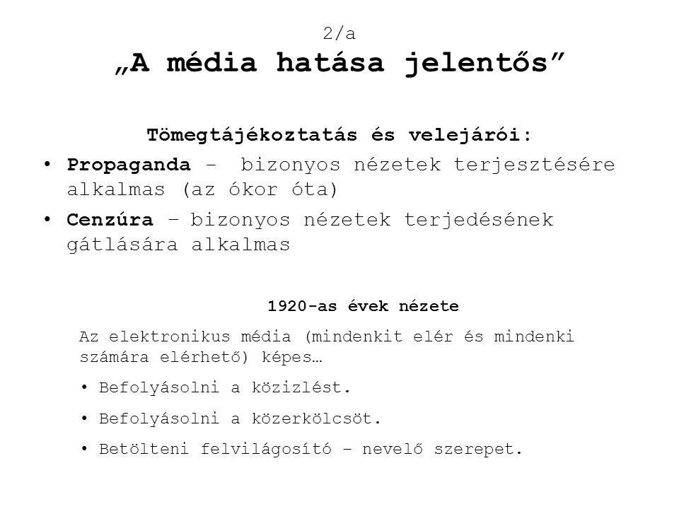 """2/a """"A média hatása jelentős"""