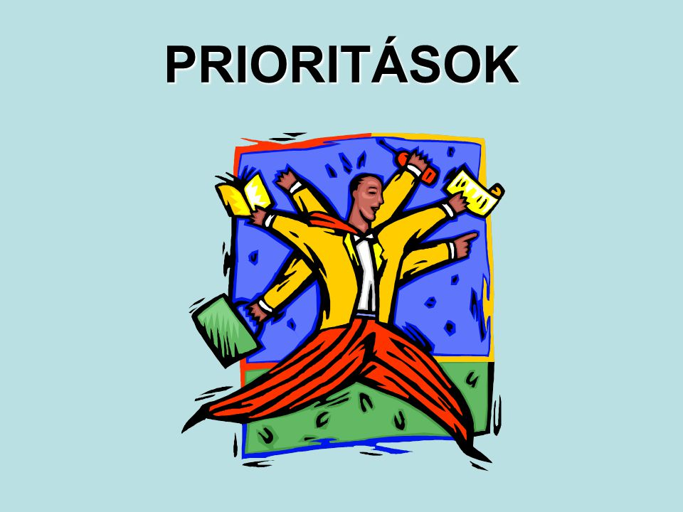 PRIORITÁSOK