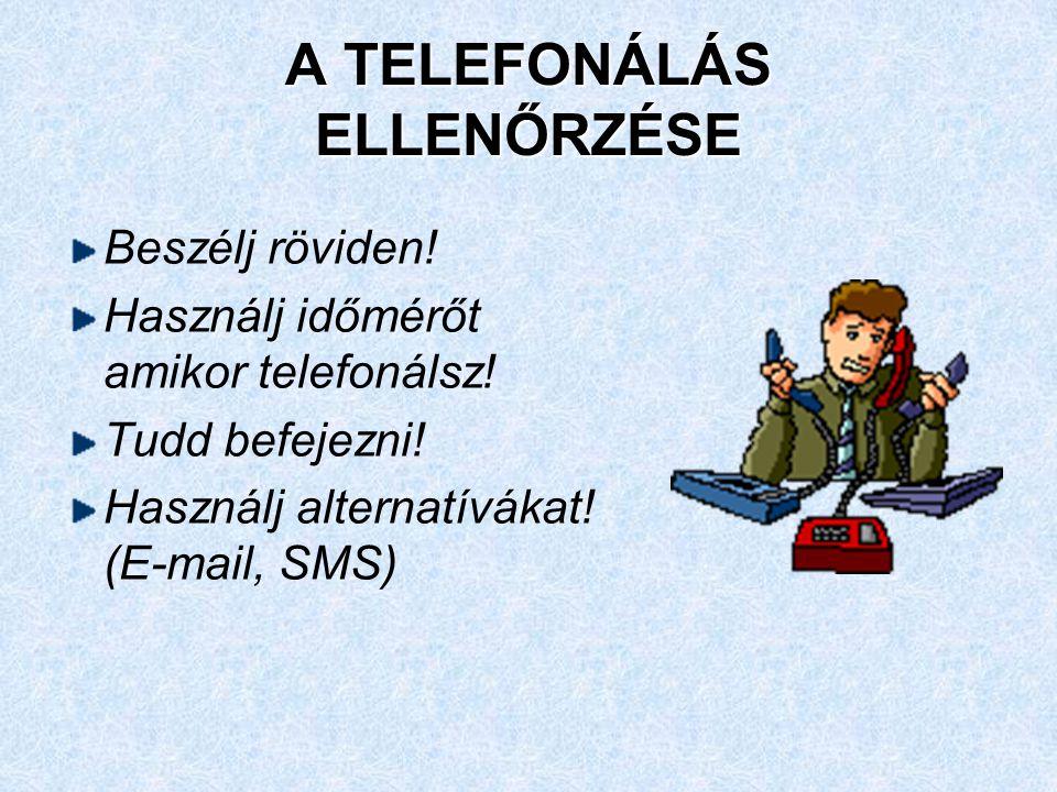 A TELEFONÁLÁS ELLENŐRZÉSE