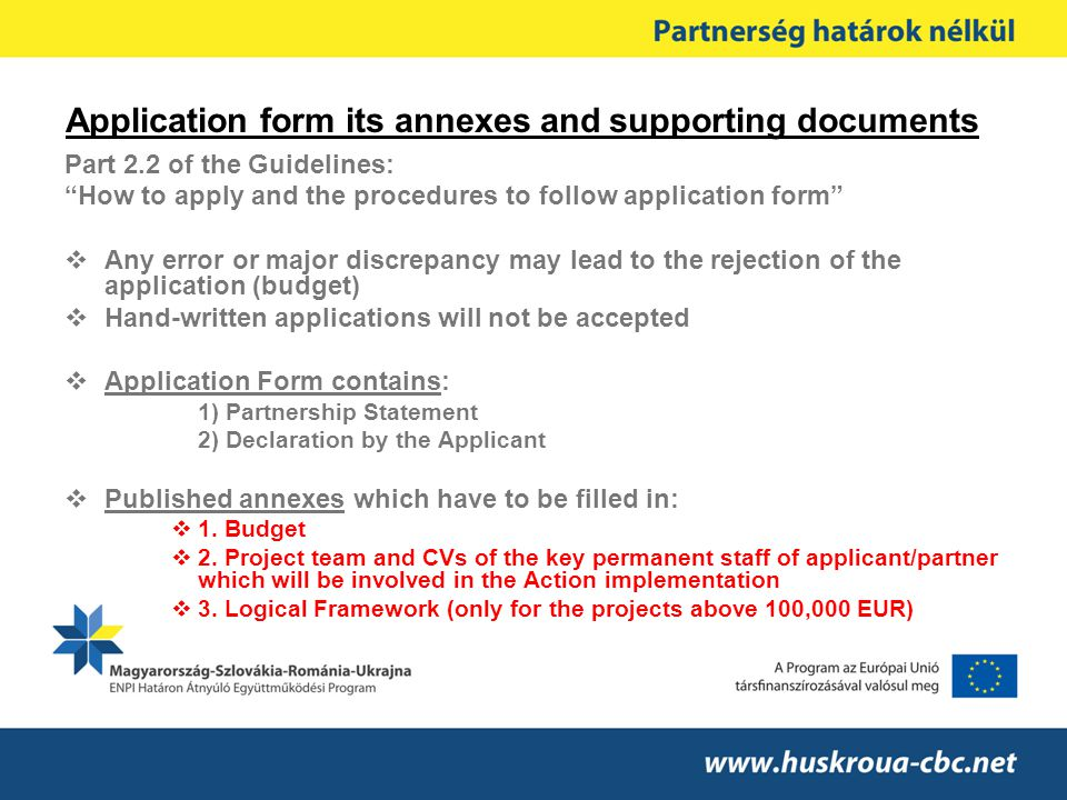 Application form its annexes and supporting documents
