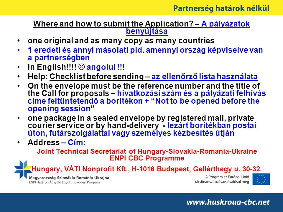 Where and how to submit the Application – A pályázatok benyújtása