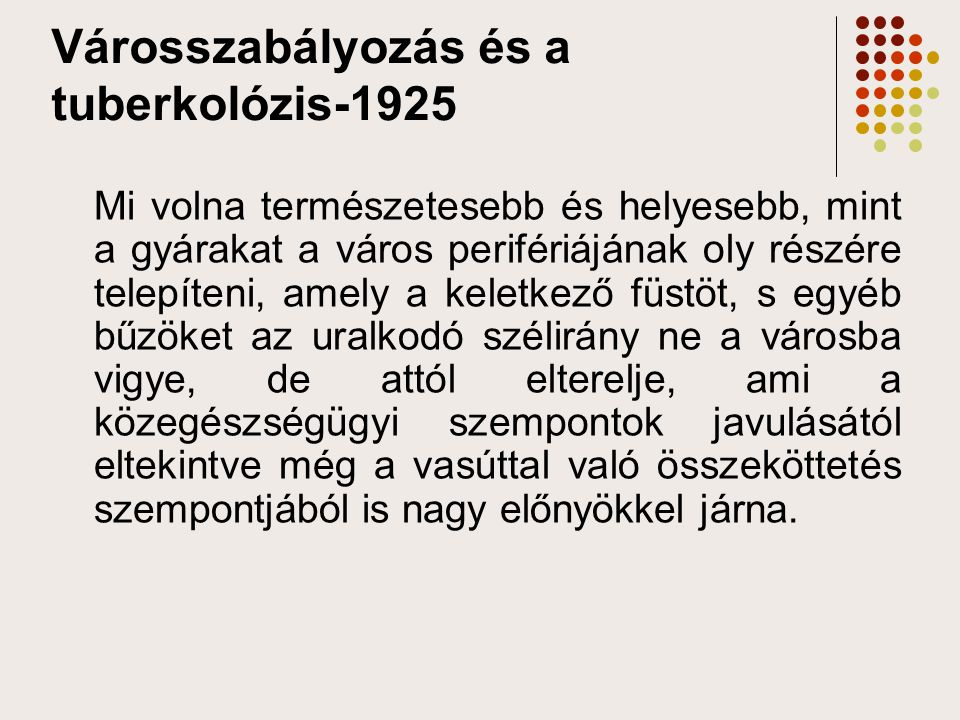 Városszabályozás és a tuberkolózis-1925