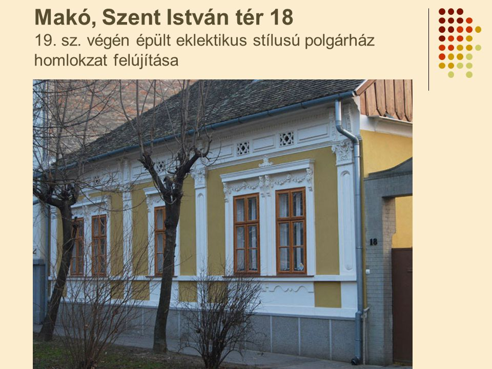 Makó, Szent István tér 18 19. sz