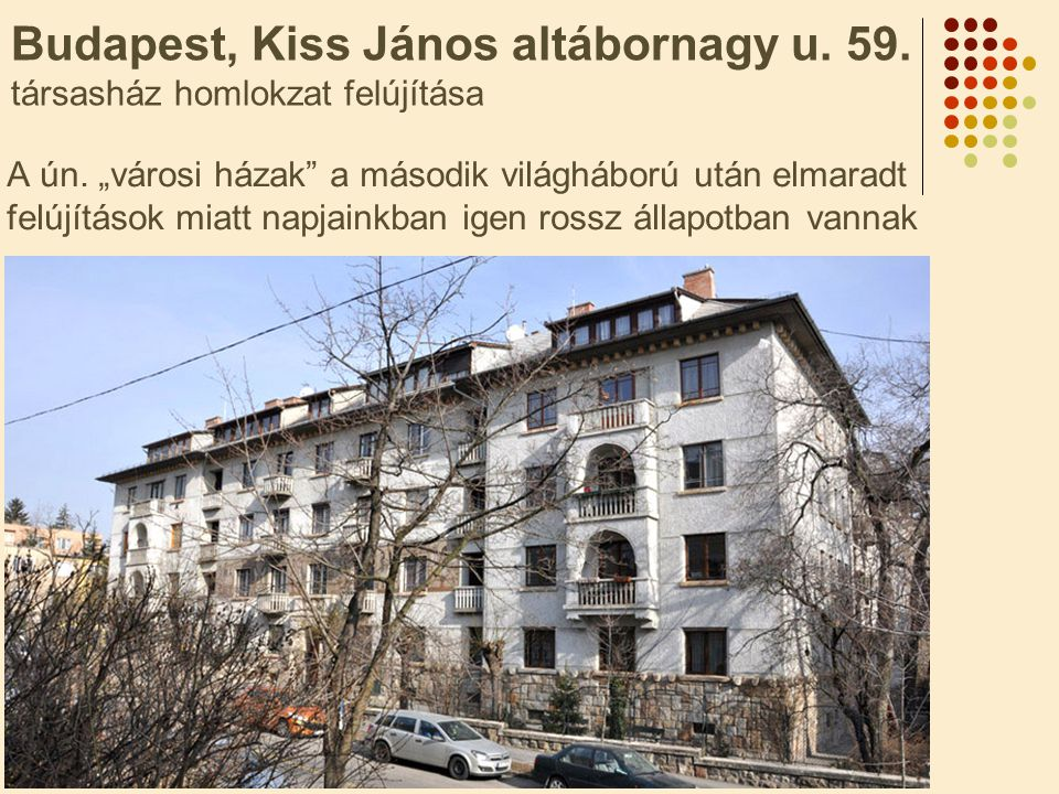 Budapest, Kiss János altábornagy u. 59. társasház homlokzat felújítása