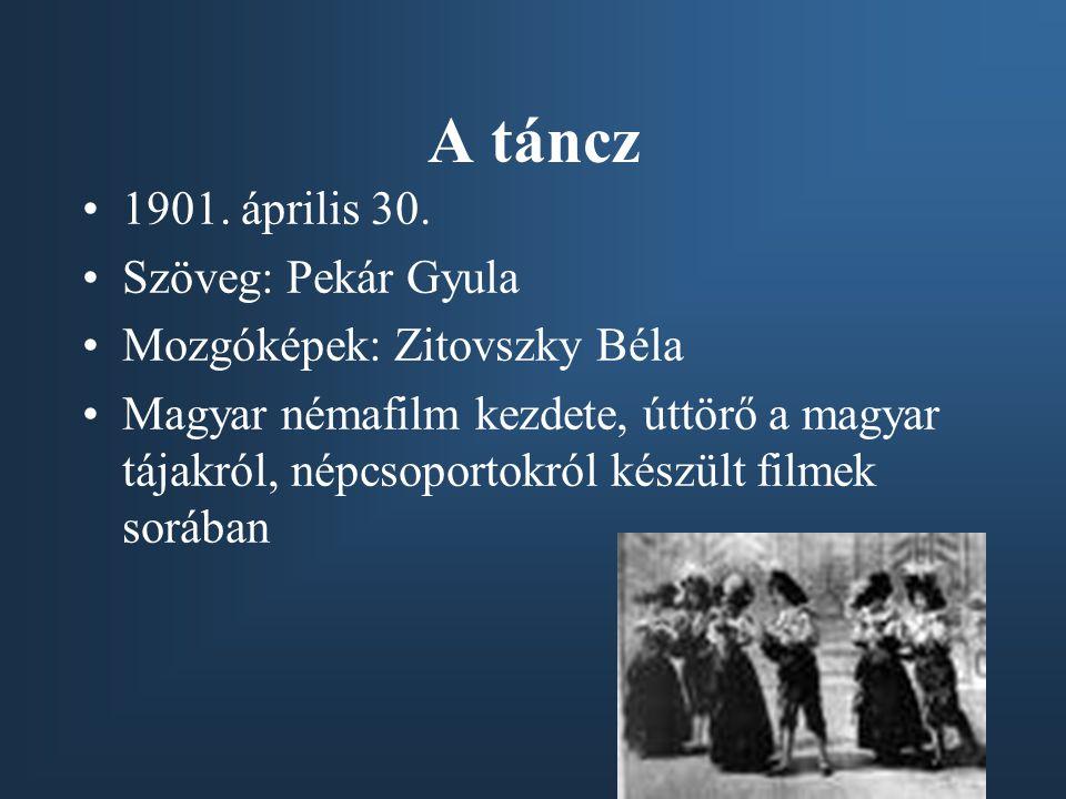 A táncz 1901. április 30. Szöveg: Pekár Gyula