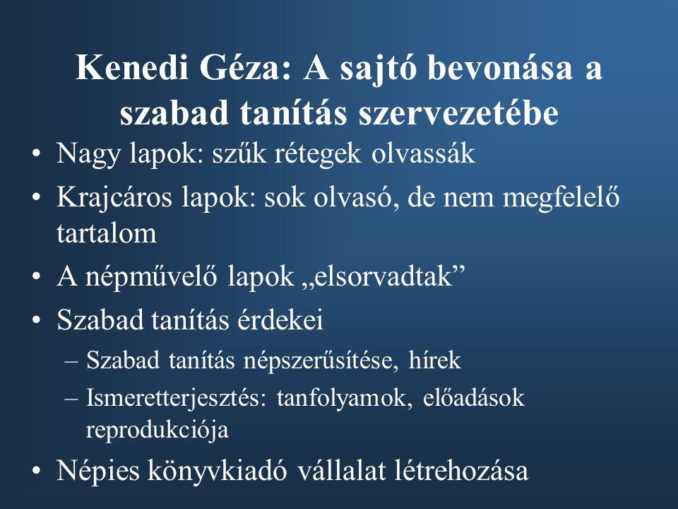 Kenedi Géza: A sajtó bevonása a szabad tanítás szervezetébe