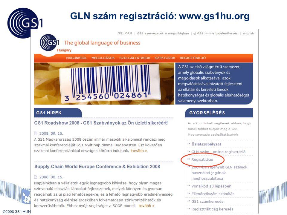 GLN szám regisztráció: www.gs1hu.org