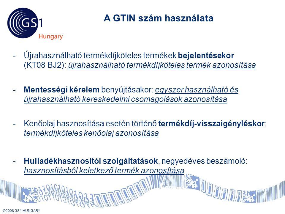 A GTIN szám használata Újrahasználható termékdíjköteles termékek bejelentésekor (KT08 BJ2): újrahasználható termékdíjköteles termék azonosítása.