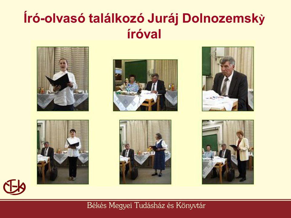 Író-olvasó találkozó Juráj Dolnozemskỳ íróval