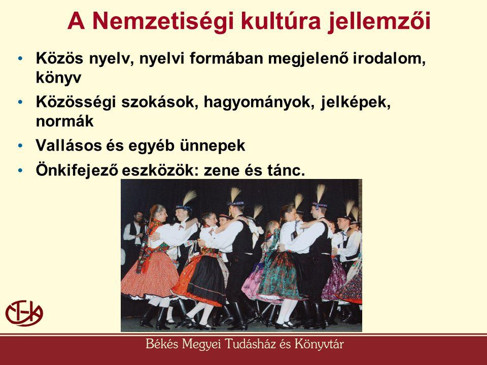 A Nemzetiségi kultúra jellemzői