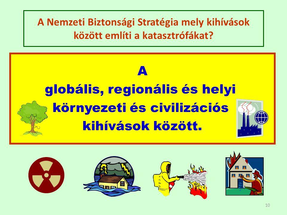 globális, regionális és helyi környezeti és civilizációs
