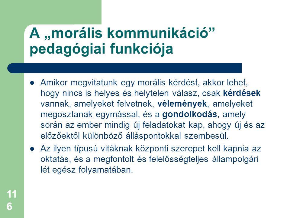 """A """"morális kommunikáció pedagógiai funkciója"""
