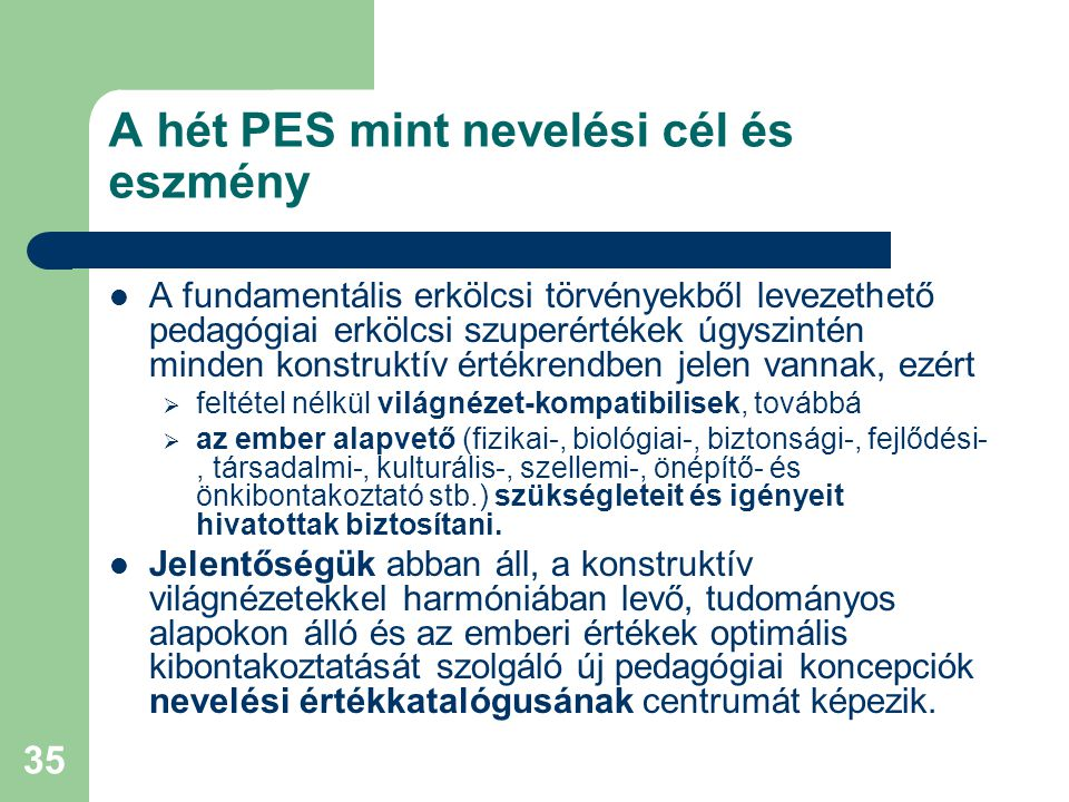 A hét PES mint nevelési cél és eszmény