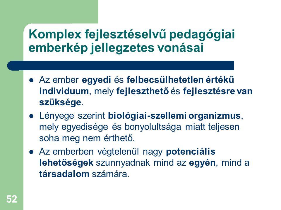 Komplex fejlesztéselvű pedagógiai emberkép jellegzetes vonásai