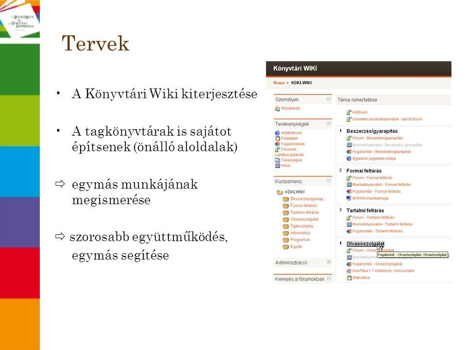 Tervek A Könyvtári Wiki kiterjesztése