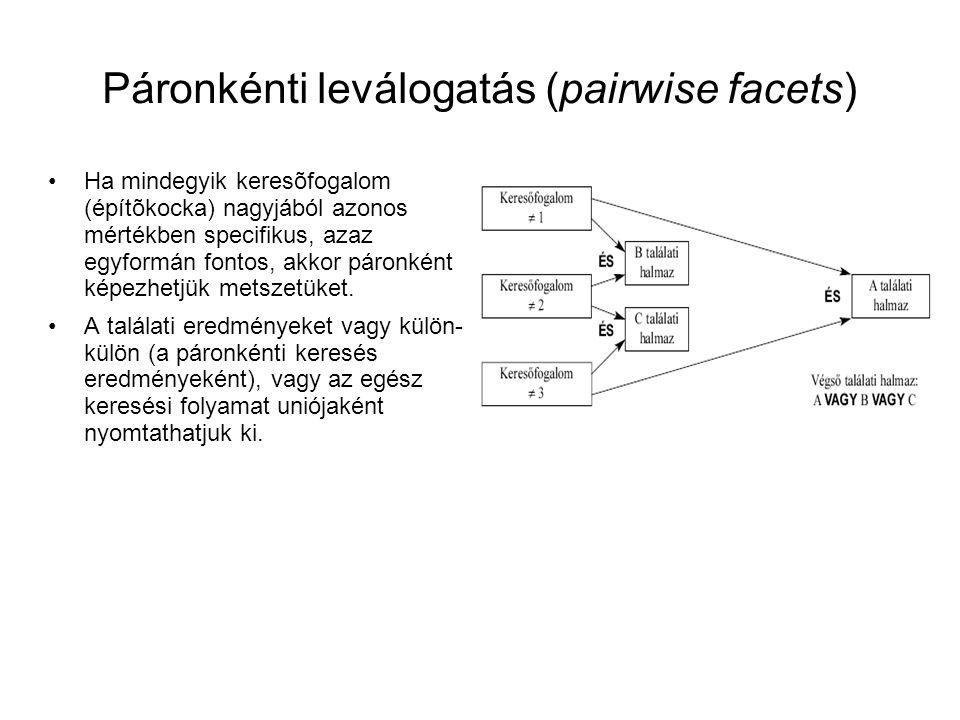 Páronkénti leválogatás (pairwise facets)