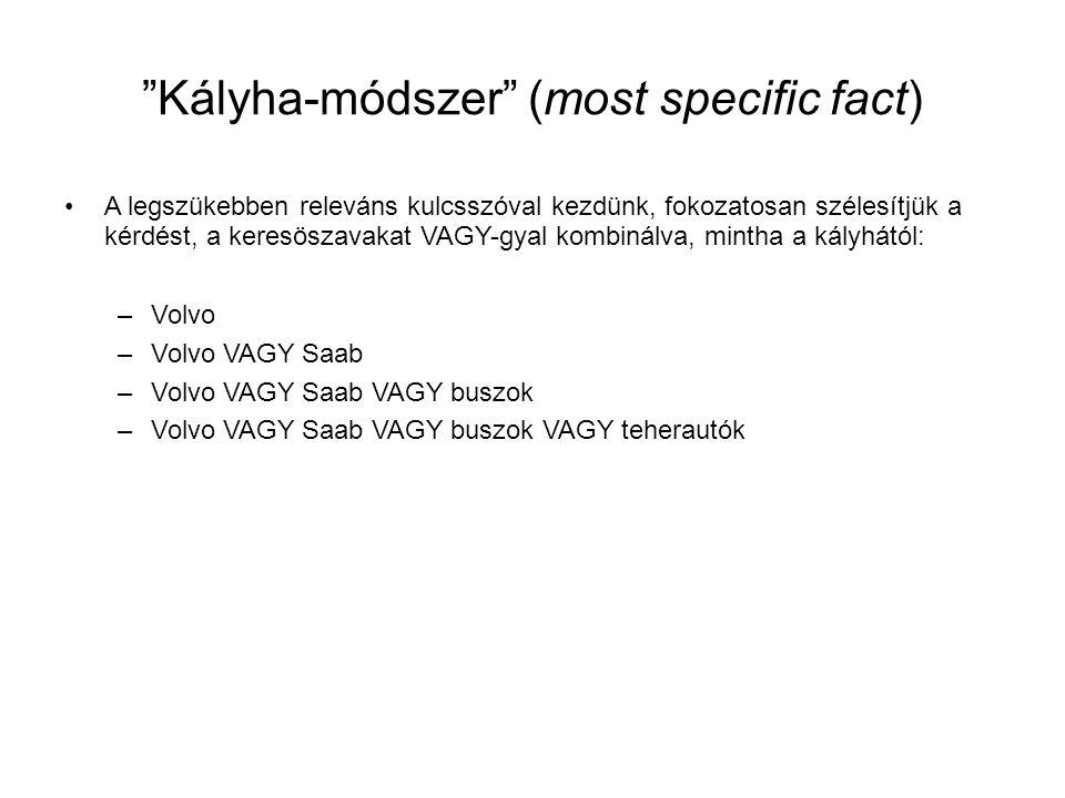 Kályha-módszer (most specific fact)