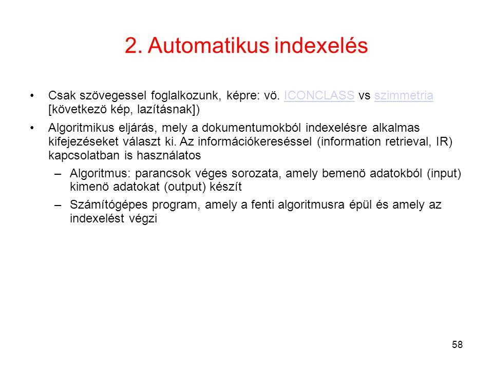 2. Automatikus indexelés