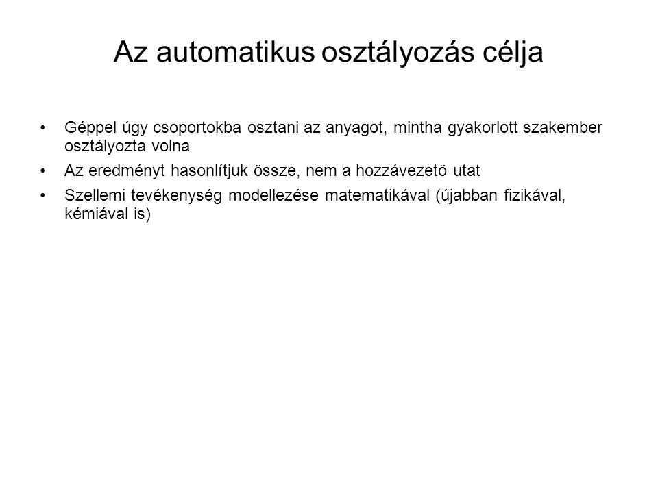 Az automatikus osztályozás célja