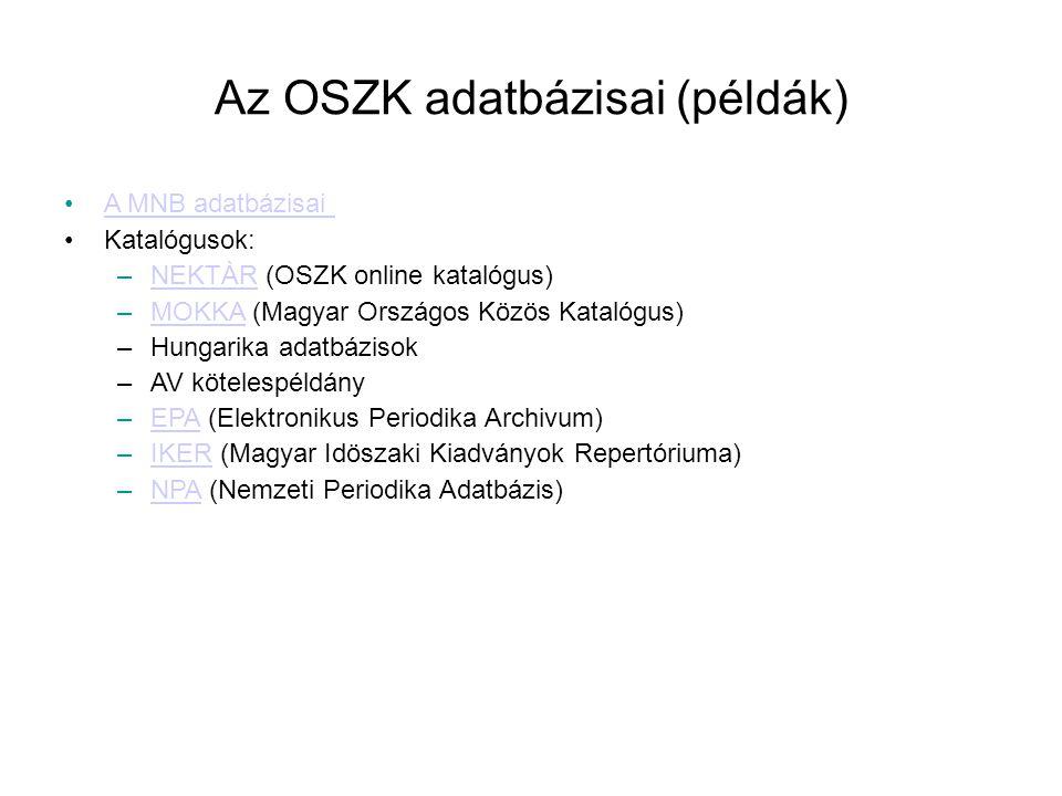 Az OSZK adatbázisai (példák)