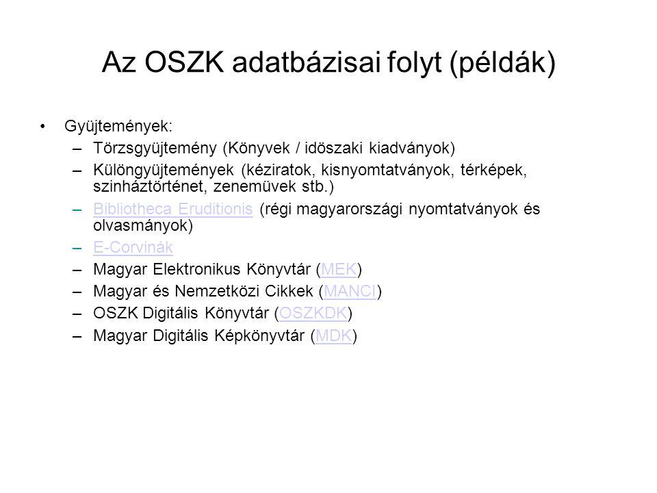 Az OSZK adatbázisai folyt (példák)