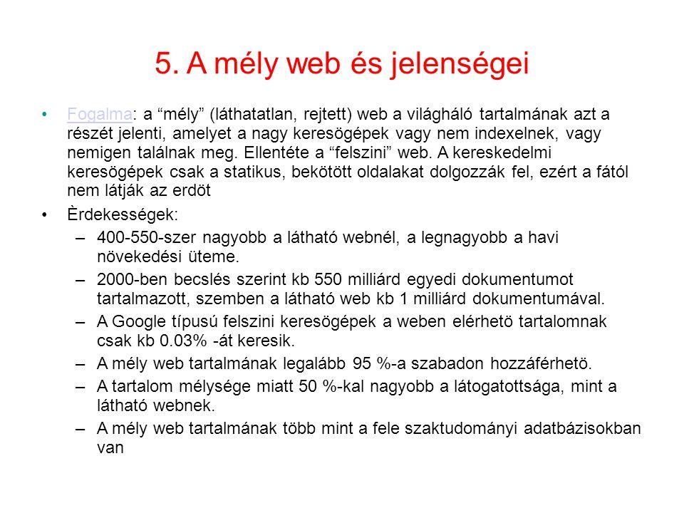 5. A mély web és jelenségei