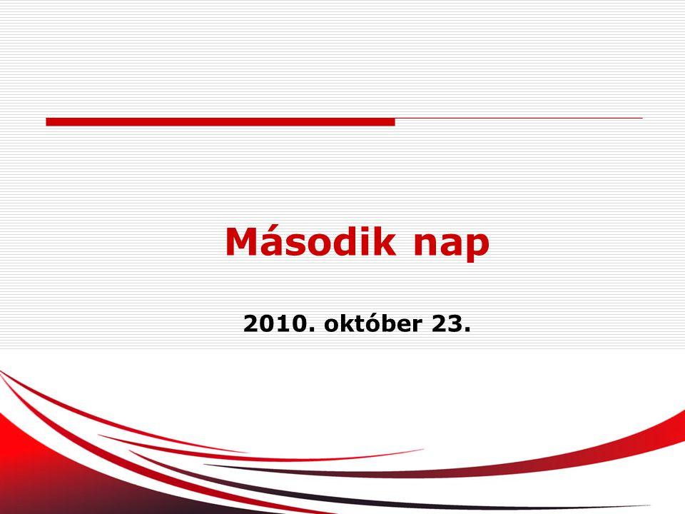 Második nap 2010. október 23.