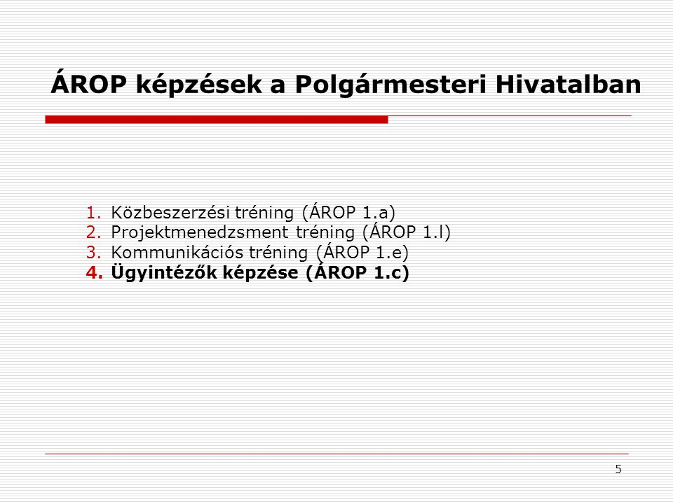 ÁROP képzések a Polgármesteri Hivatalban