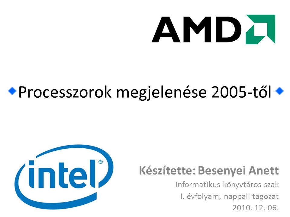 Processzorok megjelenése 2005-től