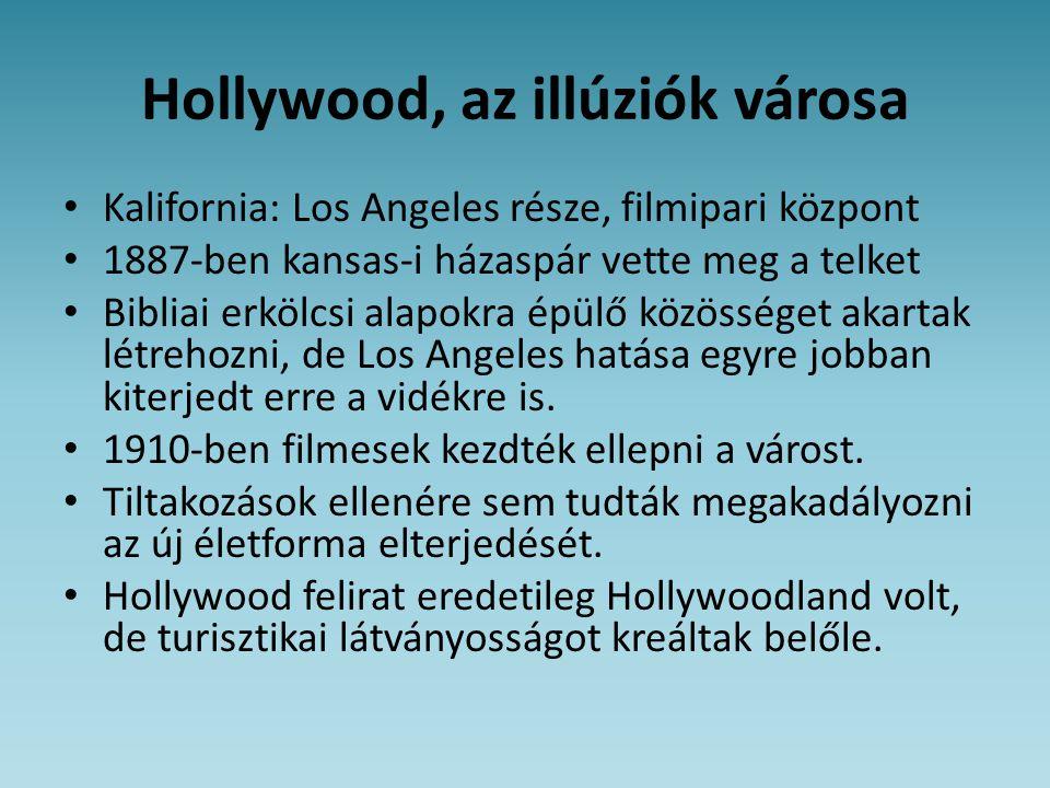 Hollywood, az illúziók városa