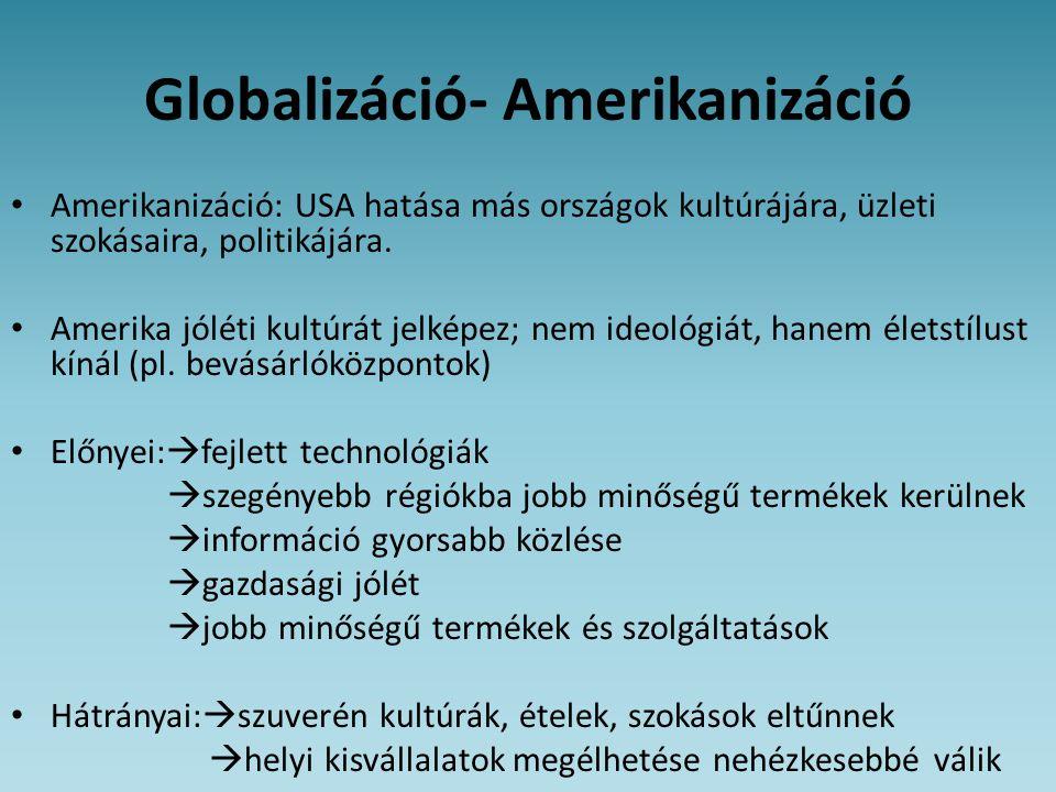 Globalizáció- Amerikanizáció