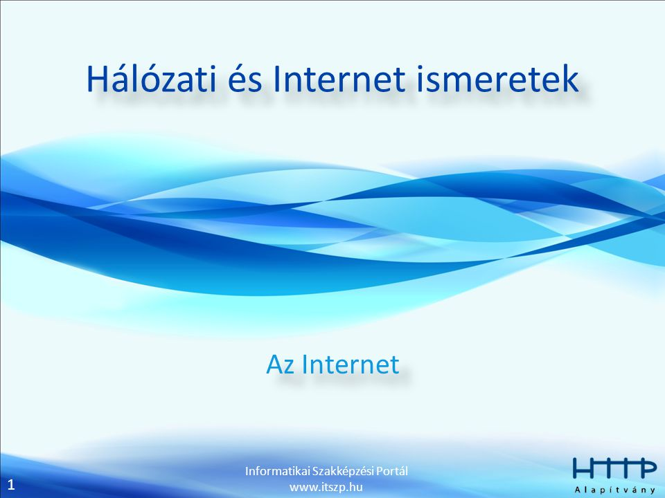 Hálózati és Internet ismeretek
