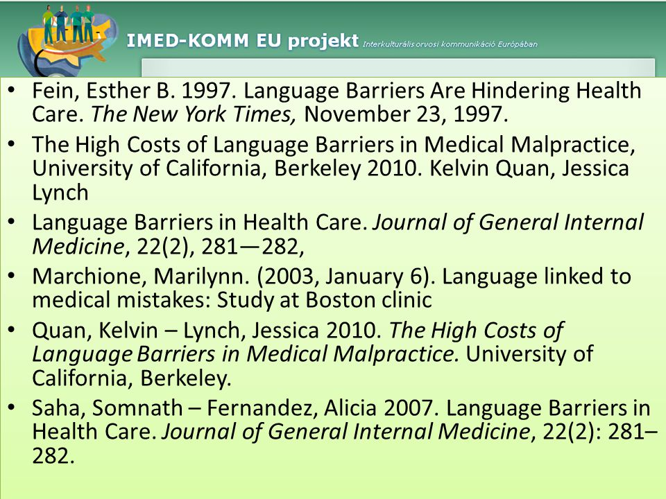 Fein, Esther B. 1997. Language Barriers Are Hindering Health Care