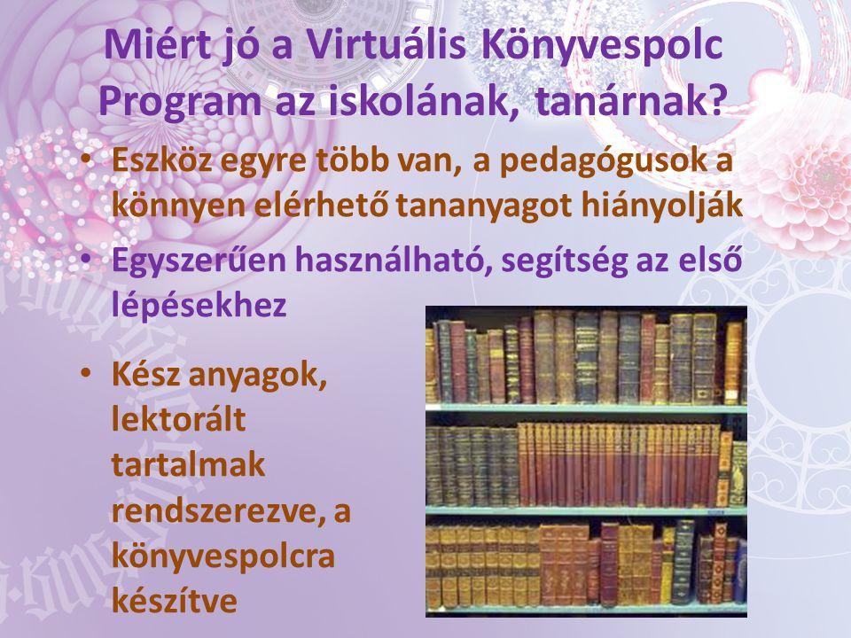 Miért jó a Virtuális Könyvespolc Program az iskolának, tanárnak
