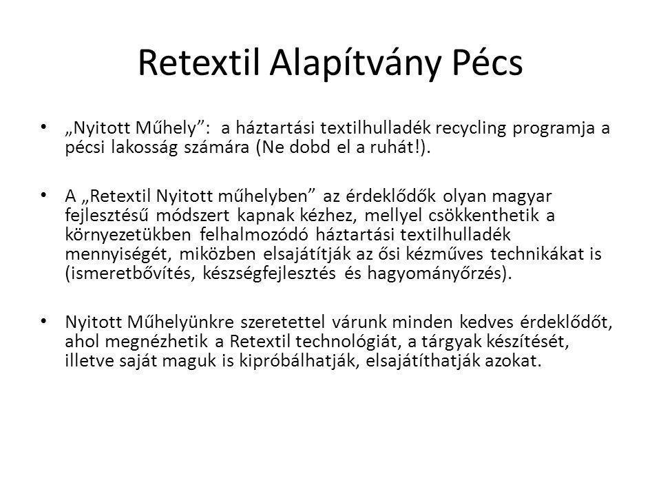 Retextil Alapítvány Pécs