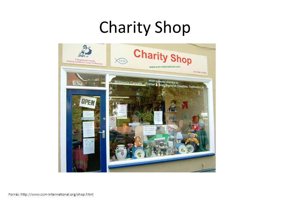 Charity Shop Forrás: http://www.ccm-international.org/shop.html